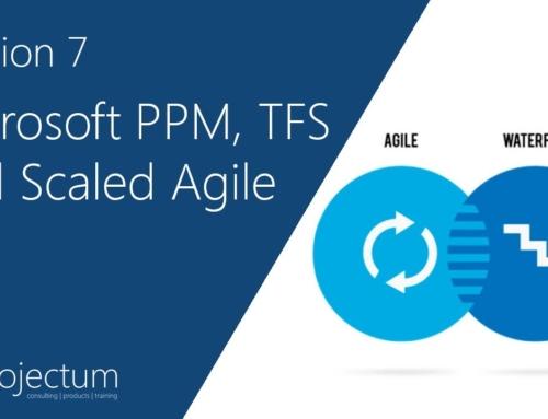 Projectum Webinar: Microsoft PPM, TFS and Scaled Agile